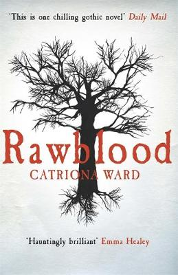 Cover for Rawblood by Catriona Ward