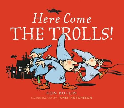 Cover for Here Come the Trolls by Ron Butlin