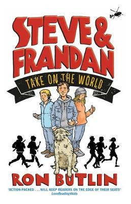 Steve & Frandan Take on the World by Ron Butlin
