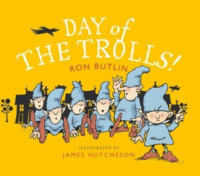Day of the Trolls by James Hutcheson