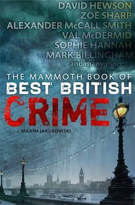 The Mammoth Book of Best British Crime by Maxim Jakubowski