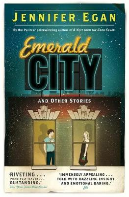 Emerald City by Jennifer Egan