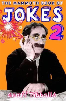 The Mammoth Book of Jokes by Geoff Tibballs