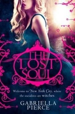 The Lost Soul by Gabriella Pierce