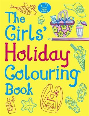 The Girls' Holiday Colouring Book by Jessie Eckel