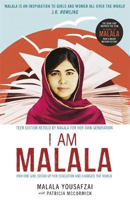 I Am Malala The Girl Who Stood Up for Education and Changed the World by Malala Yousafzai, Patricia McCormick