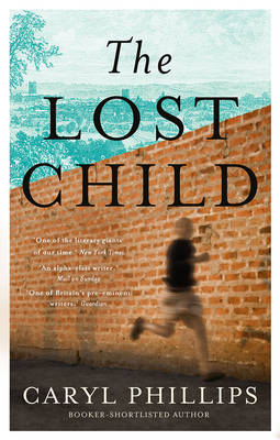 The Lost Child by Caryl Phillips