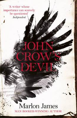 John Crow's Devil by Marlon James
