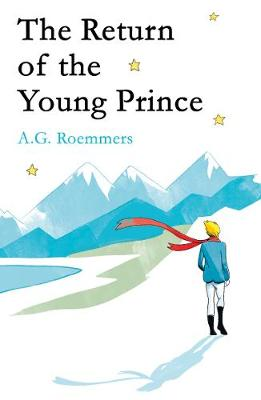 The Return of the Young Prince by A. G. Roemmers
