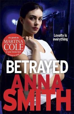 Betrayed by Anna Smith
