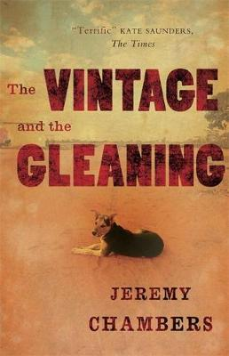 The Vintage and the Gleaning by Jeremy Chambers