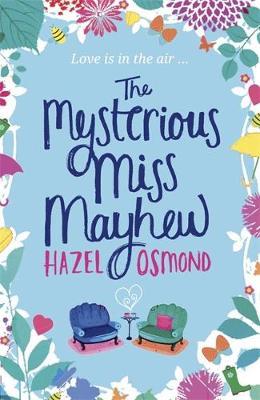 The Mysterious Miss Mayhew by Hazel Osmond