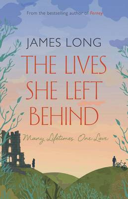 The Lives She Left Behind by James Long