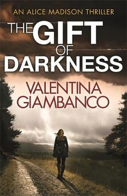 The Gift of Darkness by V. M. Giambanco