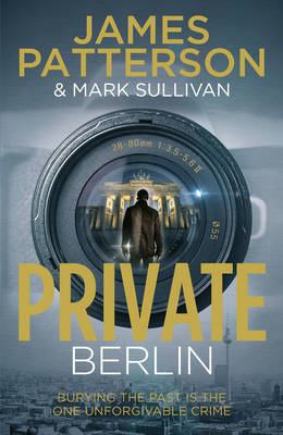 Private Berlin (Private 5) by James Patterson