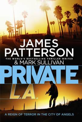 Private LA (Private 7) by James Patterson