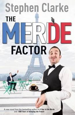 The Merde Factor (Paul West 5) by Stephen Clarke