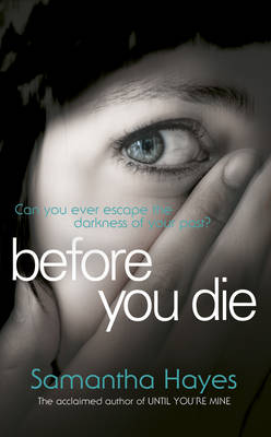 Before You Die by Samantha Hayes