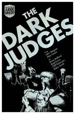Judge Dredd: the Dark Judges by John Wagner, Alan Grant