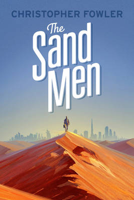 The Sand Men by Christopher Fowler