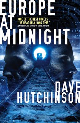 Europe at Midnight by Dave Hutchinson