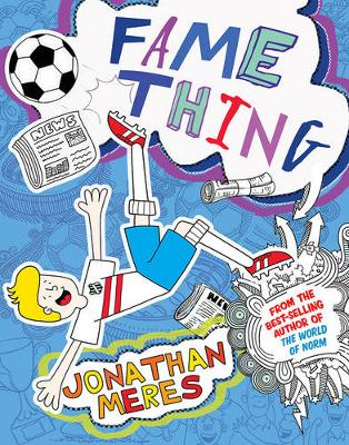 Fame Thing by Jonathan Meres
