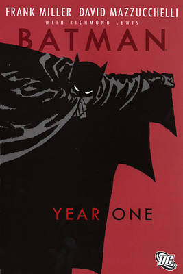 Batman Year One by Frank Miller, David Mazzuchelli
