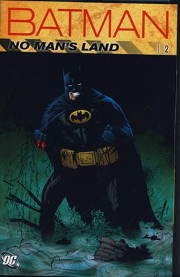 Batman No Man's Land by Greg Rucka, Bob Gale