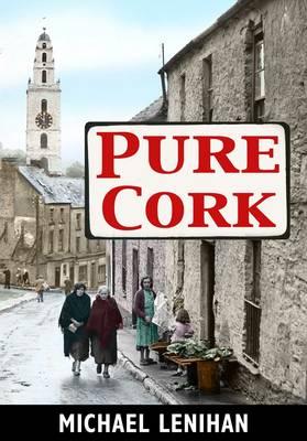 Pure Cork by Michael Lenihan