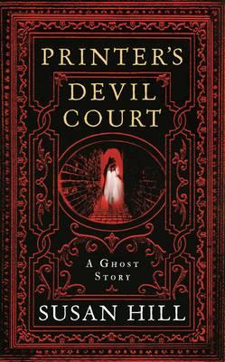 Printer's Devil Court by Susan Hill