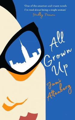 Cover for All Grown Up by Jami Attenberg