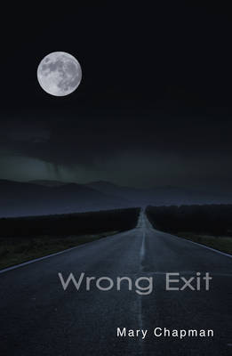Wrong Exit by Mary Chapman