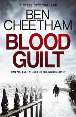Blood Guilt by Ben Cheetham