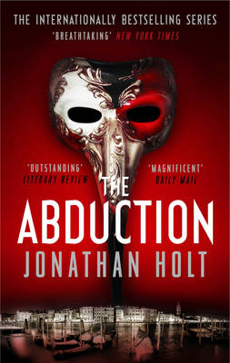 The Abduction by Jonathan Holt