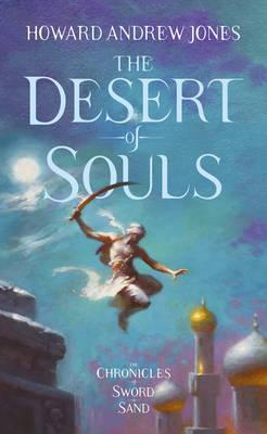 The Desert of Souls by Howard Andrew Jones