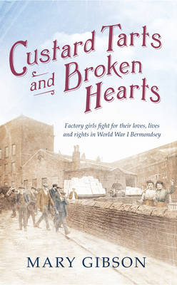 Custard Tarts and Broken Hearts by Mary Gibson