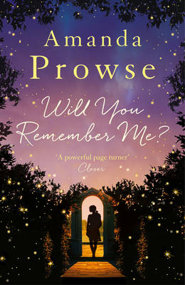 Will You Remember Me? by Amanda Prowse