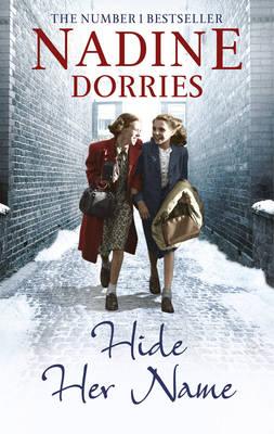 Hide Her Name by Nadine Dorries