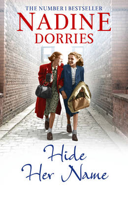 Hide Her Name by Nadine Dorries