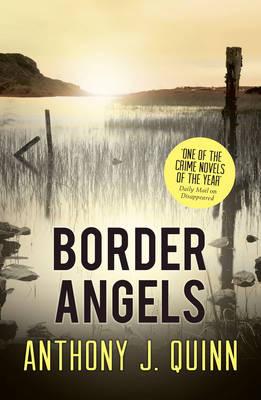 Border Angels by Anthony J. Quinn