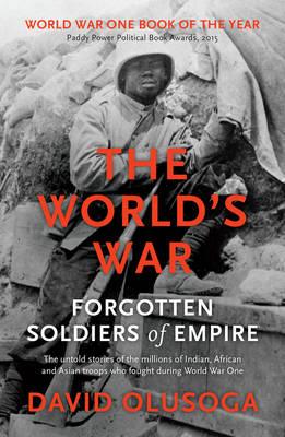 The World's War by David Olusoga