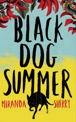 Black Dog Summer by Miranda Sherry