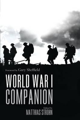 World War I Companion by Professor Gary Sheffield