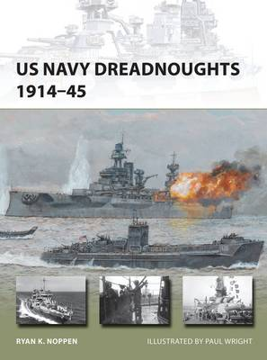 US Navy Dreadnoughts 1914-45 by Ryan Noppen