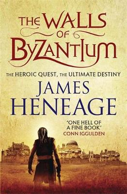The Walls of Byzantium by James Heneage