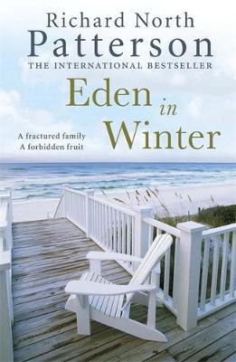 Eden in Winter by Richard North Patterson