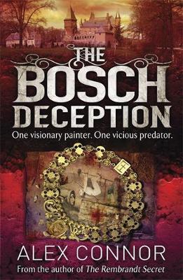 The Bosch Deception by Alex Connor