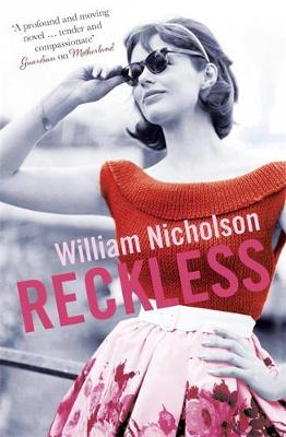 Reckless by William Nicholson