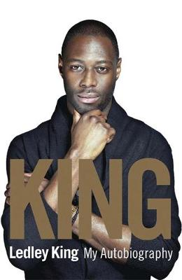King My Autobiography by Ledley King, Mat Snow