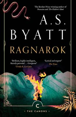 Ragnarok The End of the Gods by A. S. Byatt